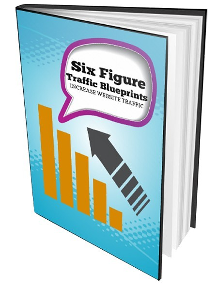 Six Figure Traffic Blueprint by The Best Web Traffic